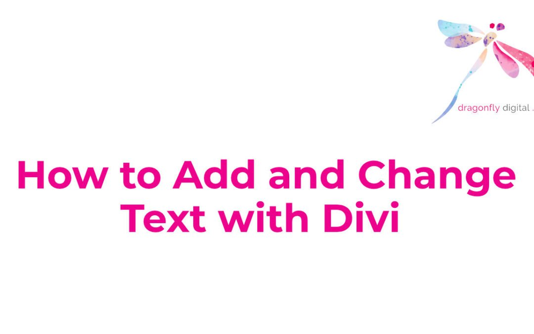 How to Add and Change Text with Divi
