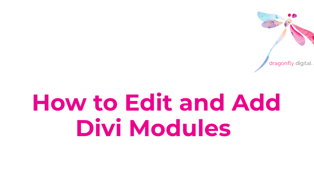 How to Edit and Add Divi Modules